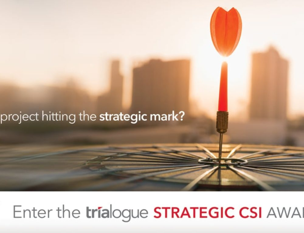 Trialogue Strategic CSI Award entries closed