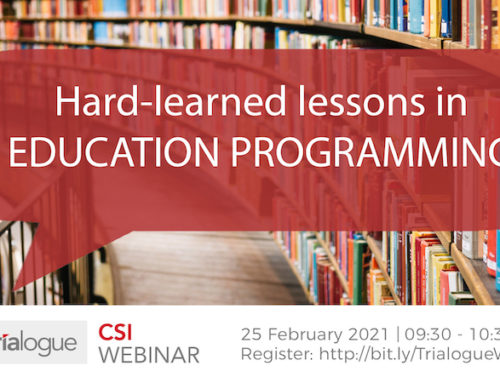 Trialogue CSI webinar: Hard-learned lessons in education programming | 25 February